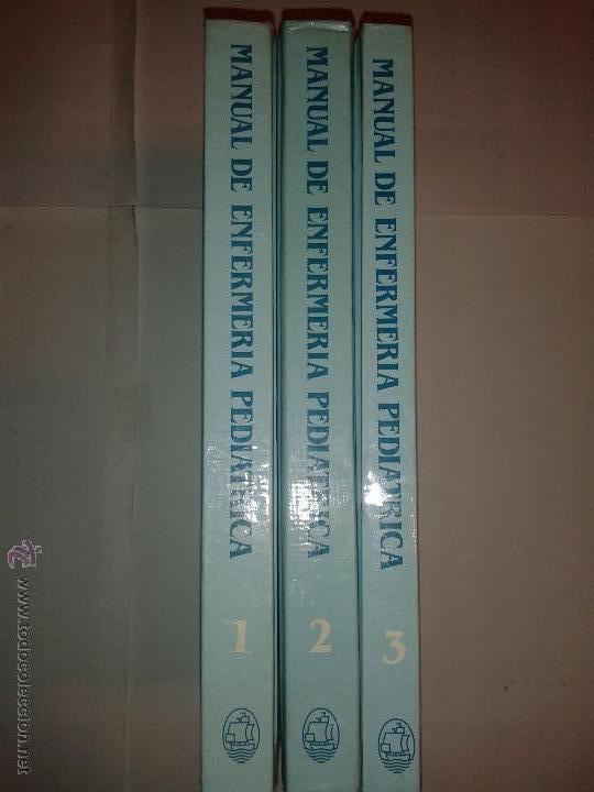 MANUAL DE ENFERMERÍA PEDIÁTRICA VOLUMEN 1, 2 Y 3 1987 4º EDICIÓN EDITORIAL INTERAMERICANA (Libros de Segunda Mano - Ciencias, Manuales y Oficios - Medicina, Farmacia y Salud)