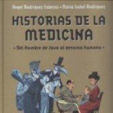 Libros de segunda mano: HISTORIAS DE LA MEDICINA. DEL HOMBRE DE JAVA AL GENOMA HUMANO (ILUSTRADO POR IDIGORAS Y PACHI). Lote 58547525
