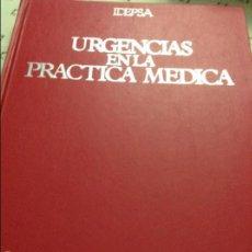 Libros de segunda mano: URGENCIAS EN LA PRÁCTICA MÉDICA (IDEPSA). Lote 58588412