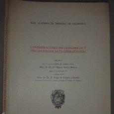 Libros de segunda mano: CONSIDERACIONES PSICODINAMICAS Y PSICOPATOLOGICAS EN DERMATOLOGIA 1981 MIGUEL ARMIJO MORENO. Lote 58889666