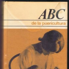 Libros de segunda mano: ABC DE LA PUERICULTURA DRA. H. UFLACKER CÍRCULO DE LECTORES 384 PÁGINAS AÑO 1971 MD166. Lote 59456455