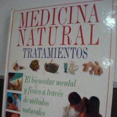 Libros de segunda mano: MEDICINA NATURAL, TRATAMIENTOS. Lote 32360874