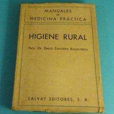Libros de segunda mano: HIGIENE RURAL. PROF. DR. EMILIO ZAPATERO BALLESTEROS. MANUALES DE MEDICINA PRÁCTICA. Lote 59592783