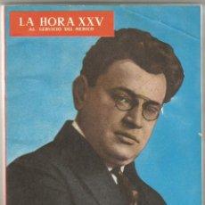 Libros de segunda mano: LA HORA XXV AL SERVICIO DEL MÉDICO – ARKADY AVERCHENKO - 1968. Lote 59981043