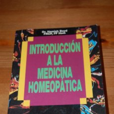 Libros de segunda mano: INTRODUCCIÓN A LA MEDICINA HOMEOPÁTICA. DR. HAMISH BOYD. EDITORIAL PAIDOTRIBO. Lote 60089411