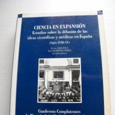 Libros de segunda mano: CIENCIA EN EXPANSIÓN - COORDINADORES: ELVIRA ARQUIOLA Y JOSÉ MARTÍNEZ - EDITORIAL COMPLUTENSE (1995). Lote 60338563