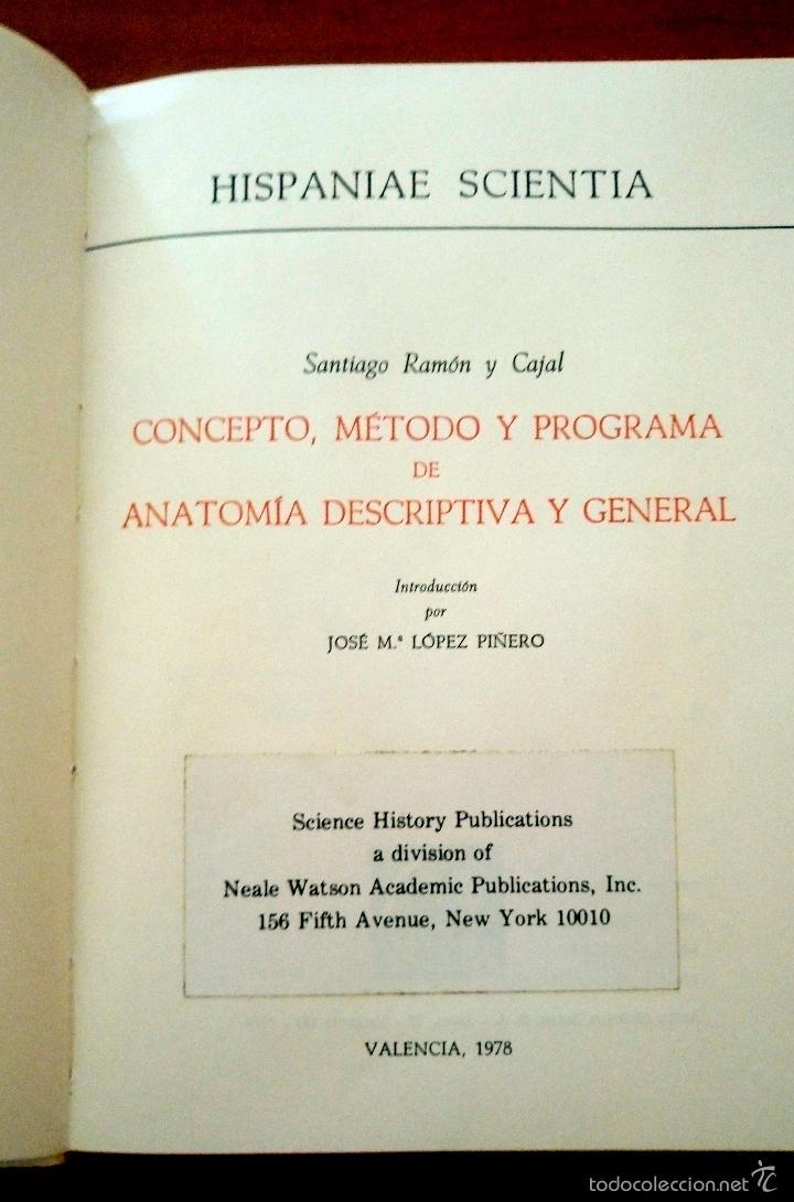 Libros de segunda mano: CAJAL CONCEPTO, MÉTODO Y PROGRAMA DE ANATOMÍA DESCRIPTIVA Y GENERAL VALENCIA 1978 FACSÍMIL - Foto 2 - 60454499