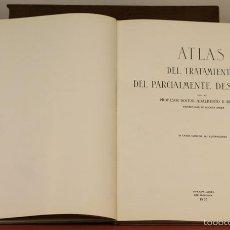 Libros de segunda mano: 7960 - ATLAS DEL TRATAMIENTO DEL PARCIALMENTE DESDENTADO. A. REBOSSIO. B. AIRES. 1957.. Lote 60788211