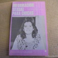 Libros de segunda mano: SEXUALIDAD INFORMACION SEXUAL PARA CHICAS - ILUSTRADO - EMBARAZO ANTI CONCEPTIVOS. Lote 60966823