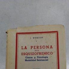 Libros de segunda mano: LA PERSONA DEL ESQUIZOFRENICO POR DR. JAKOB WYRSCH 1ª EDICION EDICIONES MORATA 1952. Lote 61091803