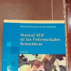 Libros de segunda mano: MANUAL SER DE LAS ENFERMEDADES REUMATICAS.4ªEDICION.. Lote 61341919
