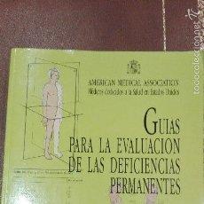 Libros de segunda mano: GUIAS PARA LA EVALUACION DE LAS DEFICIENCIAS PERMANENTES.1994.AMERICAN MEDICAL ASSOCIATION. Lote 61344867