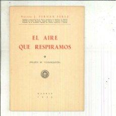 Libros de segunda mano: EL AIRE QUE RESPIARMOS. DR. J. FERNÁN PÉREZ. Lote 61560072