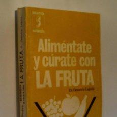 Libros de segunda mano: ALIMENTATE Y CURATE CON LA FRUTA. LAGUNA DEMETRIO. 1978. Lote 62121912