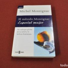Libros de segunda mano: EL MÉTODO MONTIGNAC ESPECIAL MUJER - MICHEL MONTIGNAC - PLAZA JANES - VSB. Lote 63328812