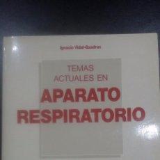 Libros de segunda mano: TEMAS ACTUALES EN APARATO RESPIRATORIO. IGNACIO VIDAL-QUADRAS. Lote 64071899