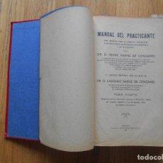 Libros de segunda mano: MANUAL DEL PRACTICANTE TOMO IV FELIPE SAENZ DE CENZANO. Lote 64744631