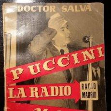Libros de segunda mano: DOCTOR SALVÁ - PUCCINI LA RADIO Y YO - AÑO 1957. Lote 64930087