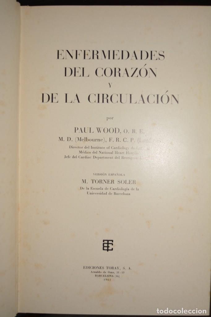 ENFERMEDADES DEL CORAZON Y DE LA CIRCULACION. 1961. AUTOR: PAUL WOOD (Libros de Segunda Mano - Ciencias, Manuales y Oficios - Medicina, Farmacia y Salud)