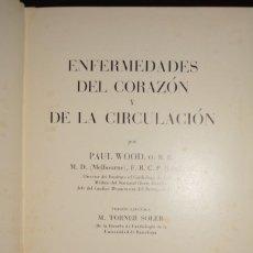 Libros de segunda mano: ENFERMEDADES DEL CORAZON Y DE LA CIRCULACION. 1961. AUTOR: PAUL WOOD. Lote 65974110