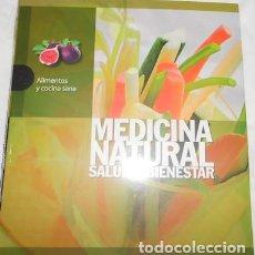 Libros de segunda mano: MEDICINA NATURAL, SALUD Y BIENESTAR, ALIMENTOS Y COCINA SANA, SIGNO ED., 2011. Lote 65991966