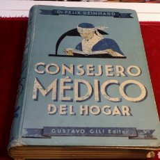 Libros de segunda mano - Consejero médico del hogar doctor Félix Reinhard 1948. Medicina. - 66076397