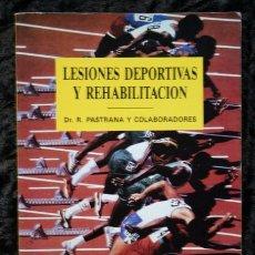 Libros de segunda mano: LESIONES DEPORTIVAS Y REHABILITACION - R. PASTRANA - MONOGRÁFICOS DE REHABILITACIÓN. Lote 66134342