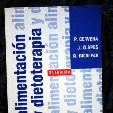 Libros de segunda mano: ALIMENTACION Y DIETOTERAPIA - NUTRICION APLICADA EN LA SALUD Y LA ENFERMEDAD -CERVERA MCGRAW - HILL . Lote 66134738