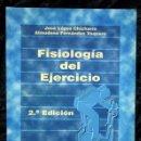 Libros de segunda mano: FISIOLOGIA DEL EJERCICIO - JOSE LOPEZ CHICHARRO / ALMUDENA FERNANDEZ VAQUERO ISBN: 9788479034047. Lote 66135298