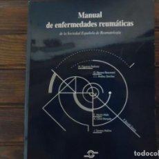 Libros de segunda mano: MANUAL DE ENFERMEDADES REUMÁTICAS. Lote 66762926