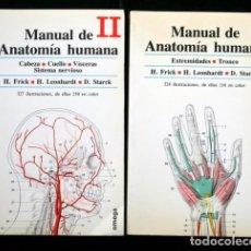 Libros de segunda mano: MANUAL DE ANATOMIA HUMANA - 2 TOMOS - FRICK , H. / LEONHARDT , H. / STARCK , D. .- OMEGA. Lote 67171893