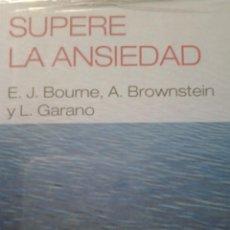 Libros de segunda mano: SUPERE LA ANSIEDAD. Lote 67945469