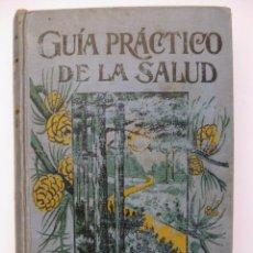 Libros de segunda mano: GUÍA PRÁCTICO DE LA SALUD - FEDERICO M. ROSSITER BARCELONA ANATOMÍA FISIOLOGÍA HIGIENE ENFERMEDADES. Lote 68339557