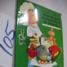 Libros de segunda mano - MANUAL PARA MANIPULADORES DE ALIMENTOS - 68372969