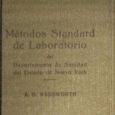 Libros de segunda mano: MÉTODOS STANDARD DE LABORATORIO. A.B. WADSWORTH. EDITORIAL LABOR. BUENOS AIRES.1943. Lote 68543133