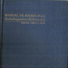 Libros de segunda mano: MANUAL DE RADIOLOGÍA. FRED JENNER HODGES. PRENSA MÉDICA MEXICANA. MÉXICO. 1948. Lote 68635737