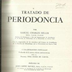 Libros de segunda mano: TRATADO DE PERIODONCIA. SAMUEL CHARLES MILLER. LABOR. BUENOS AIRES. 1954. Lote 68637085