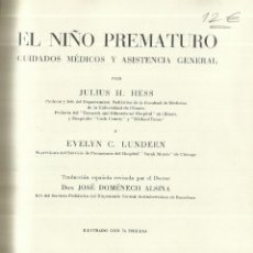 Libros de segunda mano: EL NIÑO PREMATURO. JULIOS H. HESS. SALVAT EDITORES. BARCELONA. 1945. Lote 68637685