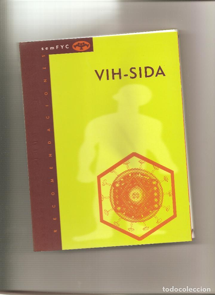 1489. VIH SIDA (Libros de Segunda Mano - Ciencias, Manuales y Oficios - Medicina, Farmacia y Salud)