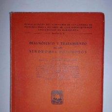 Libros de segunda mano: DIAGNÓSTICO Y TRATAMIENTO DE LOS SÍNDROMES DOLOROSOS. EDIT. TEIDE. 1950. 213PAGS. Lote 69410277