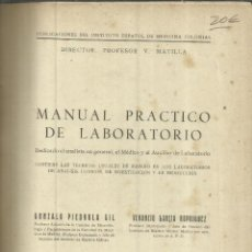 Libros de segunda mano: MANUAL PRÁCTICO DE LABORATORIO. GONZALO PIEDROLA GIL. C. BERMEJO IMPRESOR. MADRID.1952. Lote 69465961