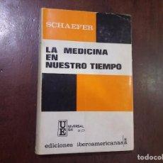 Libros de segunda mano: LA MEDICINA EN NUESTRO TIEMPO - HANS SCHAEFER. Lote 69986419