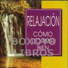Libros de segunda mano: RELAJACIÓN. CÓMO DORMIR BIEN (MANUEL MUÑOZ). Lote 70029297