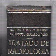 Libros de segunda mano: TRATADO DE RADIOLOGIA CLINICA. TOMO II. JUAN ALBERTO AGUIRRE. MIGUEL EDUARDO JÖRG. EDIT. EL ATENEO. . Lote 70340305