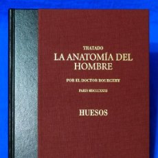Libros de segunda mano: TRATADO DE ANATOMÍA DEL HOMBRE POR EL DOCTOR BOURGERY. HUESOS. EDICIÓN FACSIMILAR, FACSÍMIL, ERGON. Lote 70400833