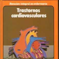 Libros de segunda mano - ENFERMERIA. TRASTORNOS CARDIOVASCULARES - ATENCION INTEGRAL ENFERMERIA - DOYMA - 1989 - 70588081