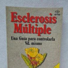Libros de segunda mano: ESCLEROSIS MULTIPLE. UNA GUIA PARA CONTROLARLA VS. MISMNO. JUDY GRAHAM. . Lote 71116805