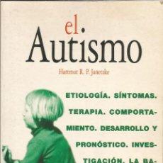 Libros de segunda mano: EL AUTISMO – HARTMUT R.P.JANETZKE. Lote 71750743
