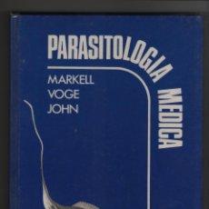 Libros de segunda mano: PARASITOLOGIA MEDICA - MARKELL VOGE JOHN.. Lote 72111083