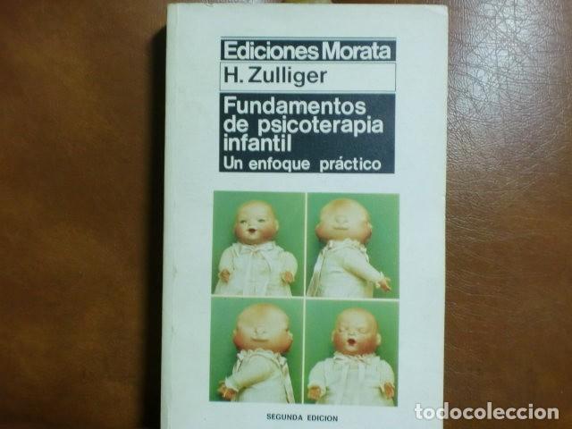 LIBRO.- FUNDAMENTOS DE PSICOTERAPIA INFANTIL.-H. ZULLIGER (Libros de Segunda Mano - Ciencias, Manuales y Oficios - Medicina, Farmacia y Salud)